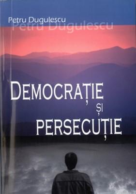 Democraţie şi persecuţie