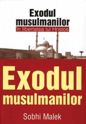 Exodul musulmanilor în libertatea lui Hristos