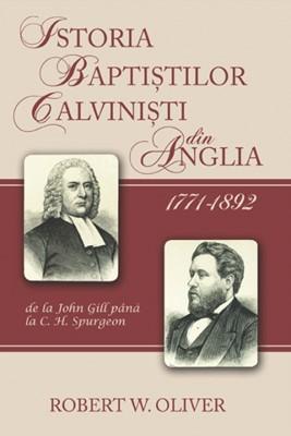 Istoria Baptiştilor Calvinişti din Anglia 1771-1892
