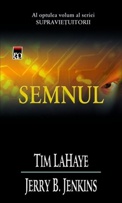 Seria Left Behind, Cartea 8 - Semnul