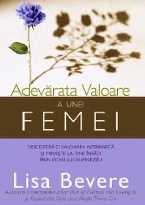 Adevărata valoare a unei femei