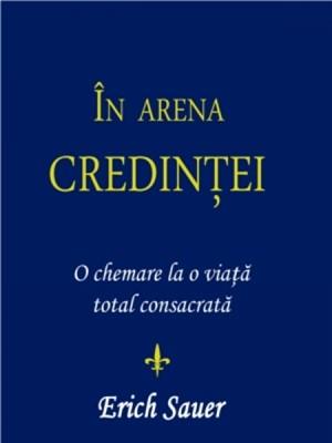 În arena credinţei