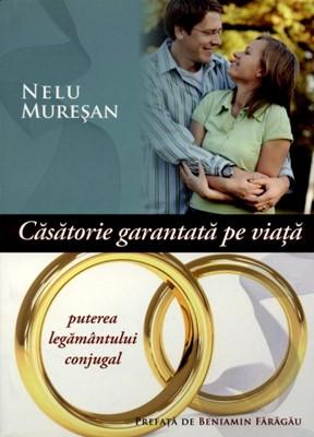 Căsătorie garantată pe viaţă