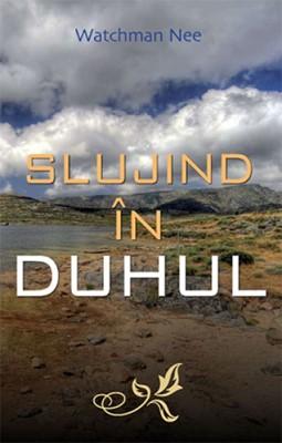 Slujind în Duhul (paperback)
