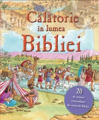 Călătorie în lumea Bibliei