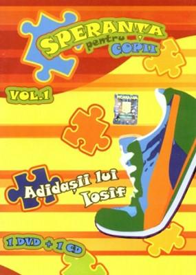 Speranţa pentru copii vol.1 - Adidaşii lui Iosif - 1DVD + 1CD