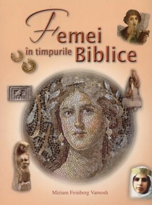 Femei în timpurile Biblice