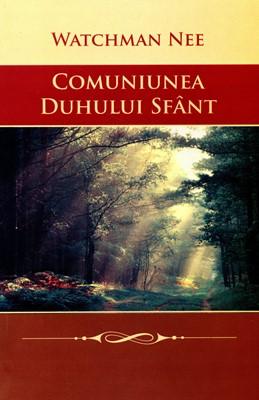 Comuniunea Duhului Sfânt (paperback)