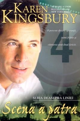 Scena a patra - Seria Deasupra liniei - vol. 4