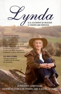 Lynda - De la accident şi traumă la vindecare deplină