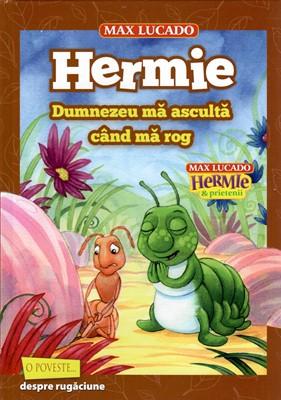 Hermie - Dumnezeu mă ascultă când mă rog