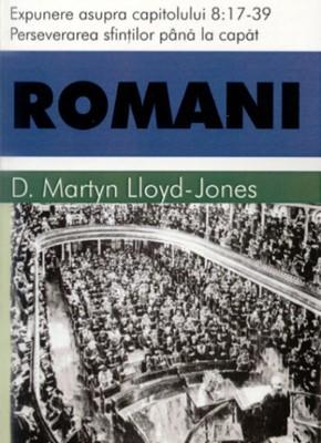 Romani - vol 8 - cap 8:17-39 - Perseverarea sfiintilor pana la sfarsit