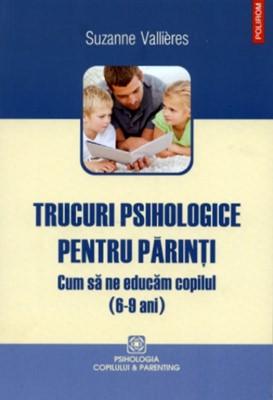 Trucuri psihologice pentru părinţi(6-9ani)