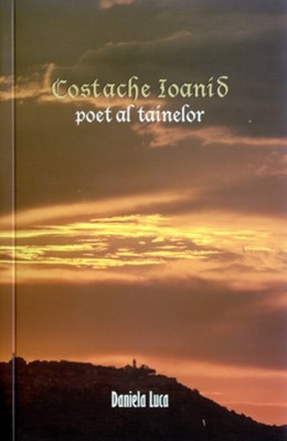 Costache Ioanid - poet al tainelor