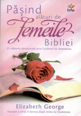 Păşind alături de femeile Bibliei
