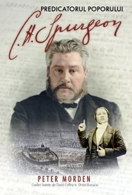 C. H. Spurgeon predicatorul poporului