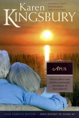 Apus (Saga familiei Baxter - Seria Răsărit de soare - Cartea 4)