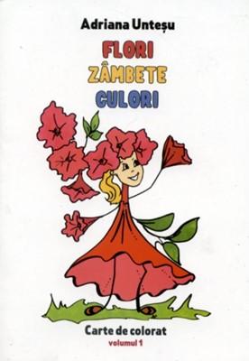 Flori, Zâmbete, Culori - Carte de colorat si poezii