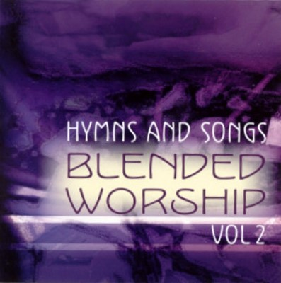 Hymns And Songs - Blended worship