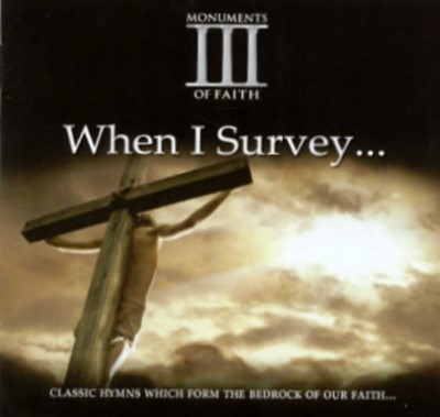 When I Survey...