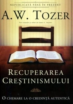 Recuperarea Creştinismului