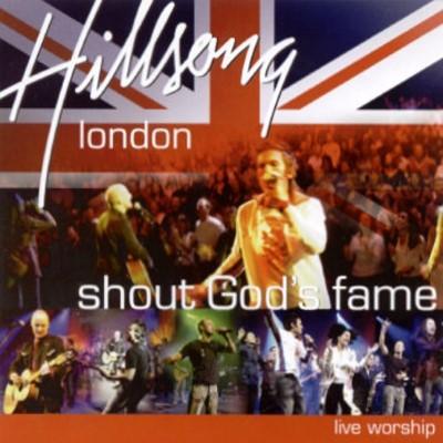 Hillsong: Shout God's fame