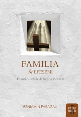 Familia în Efeseni (cartonata)