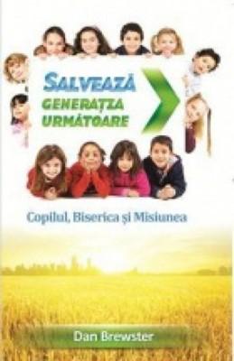 Salvează generaţia următoare