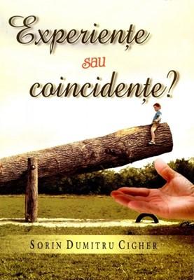 Experienţe sau coincidenţe?
