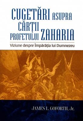 Cugetări asupra cărţii profetului Zaharia