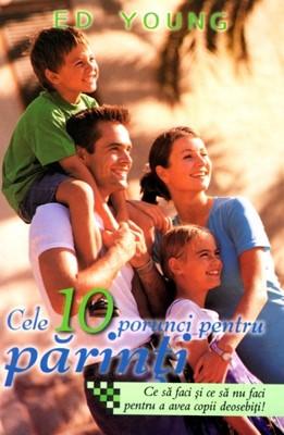 Cele 10 porunci pentru părinţi