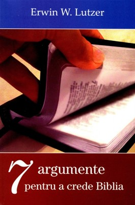 7 argumente pentru a crede Biblia