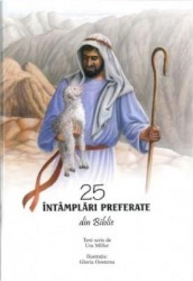 25 de întâmplări preferate din Biblie