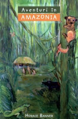 Aventuri în Amazonia