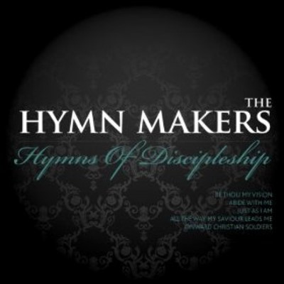 The Hymn Makers - Hymns of Discipleship