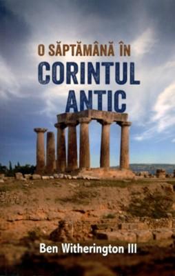 O săptămână în Corintul antic