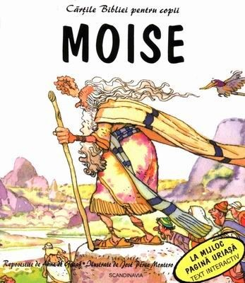 Cărţile Bibliei pentru copii. Moise