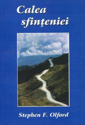 Calea sfinţeniei: indicatoare pentru călăuzirea noastră (SC)