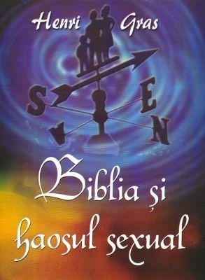 Biblia şi haosul sexual (SC)