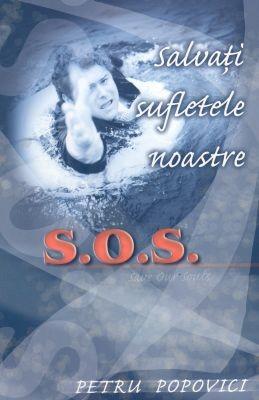 S.O.S. Salvaţi sufletele noastre