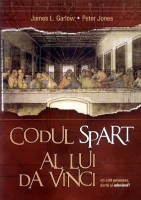Codul spart al lui da Vinci. Ediţia a V-a, revizuită (SC)