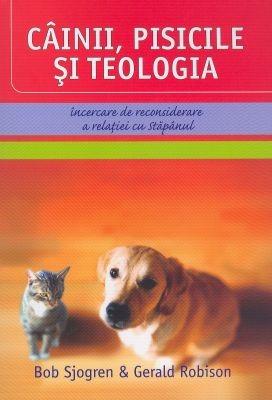 Câinii, pisicile si teologia. Încercare de reconsiderare a relaţiei cu Stăpânul (SC)