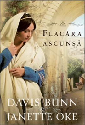 Flacăra ascunsă (Seria Faptele Credinţei, vol. 2) (Paperback)