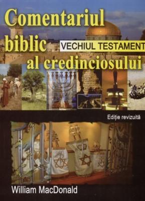 Comentariul Biblic al credinciosului - Vechiul Testament - Ediţie revizuită