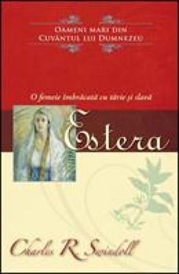 Estera - O femeie îmbrăcată cu tărie şi slavă