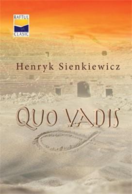 Quo Vadis: o povestire din vremea lui Nero