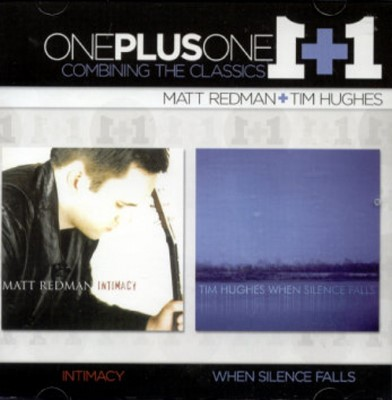 Intimacy & When Silence Falls: One Plus One (2CD)