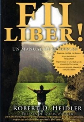 Fii liber! - Un manual de eliberare