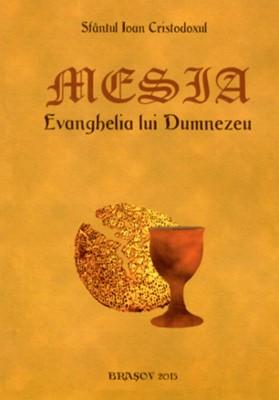 Mesia, Evanghelia lui Dumnezeu