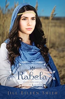 Rahela, vol.3 Seria Soţiile Patriarhilor